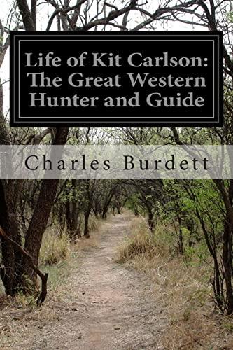 Life of Kit Carlson: The Great Western: Charles Burdett