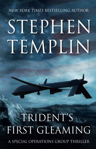 9781500538637: Trident's First Gleaming: [#1] A Special Operations Group Thriller