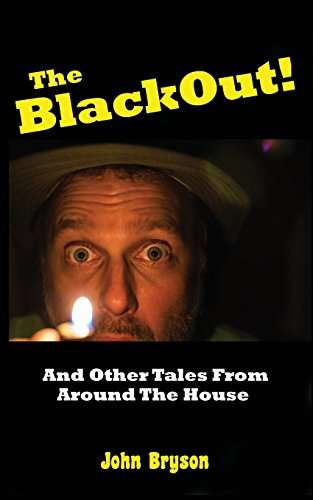 The Blackout!: And Other Tales From Around: Bryson, John