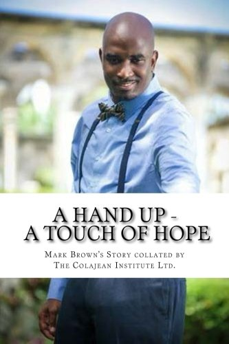 9781500540739: A Hand Up - A Touch of Hope