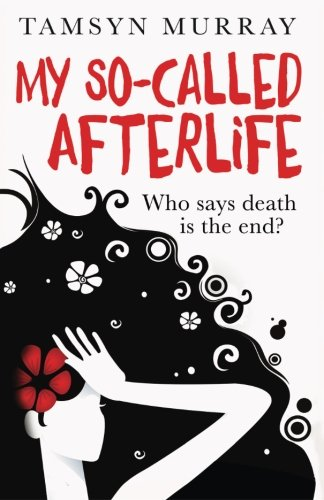 9781500544256: My So-Called Afterlife
