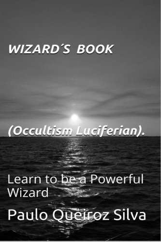 9781500544744: WIZARD'S BOOK: Learn to be a Wizard / Exorcist