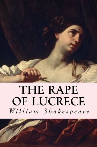 9781500546342: The Rape of Lucrece