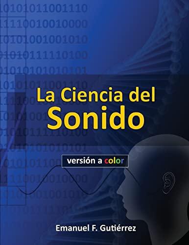 9781500546489: La Ciencia del Sonido (versión a color) (Spanish Edition)