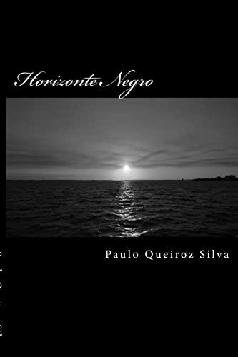 9781500551872: Horizonte Negro: A Very Dangerous business! (Portuguese Edition)