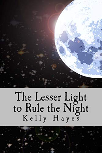 9781500553296: The Lesser Light to Rule the Night: Dependence, Humility and Mission