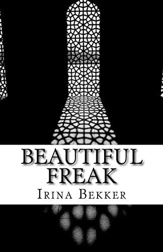 9781500553876: Beautiful Freak