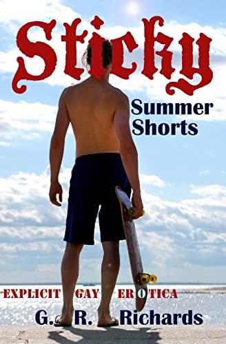 9781500554897: Sticky Summer Shorts: Explicit Gay Erotica