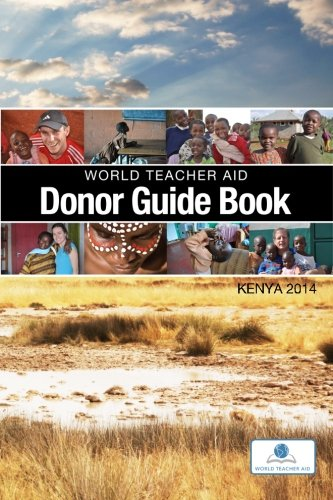 9781500555146: World Teacher Aid Donor Guide Book