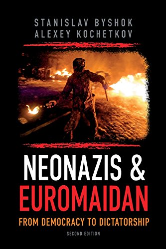 9781500555481: Neonazis & Euromaidan: From democracy to dictatorship
