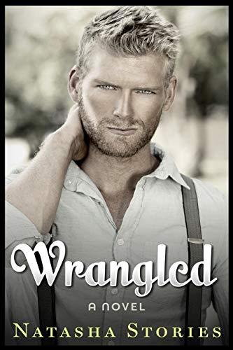 Wrangled: Stories, Natasha
