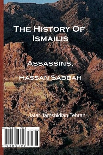9781500557010: The History Of Ismailis: Assassins, Hassan Sabbah (Persian Edition)