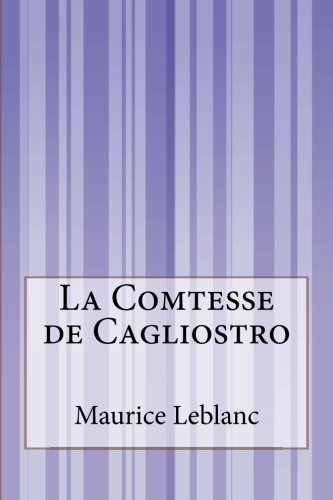 9781500557492: La Comtesse de Cagliostro