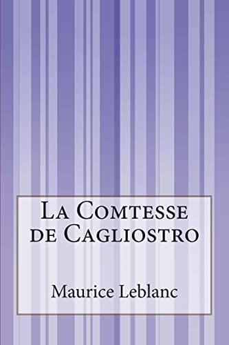 9781500557492: La Comtesse de Cagliostro (French Edition)