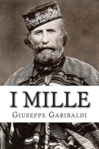 9781500557539: I Mille (Italian Edition)