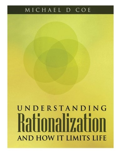 9781500558789: Understanding Rationalization And How It Limits Life