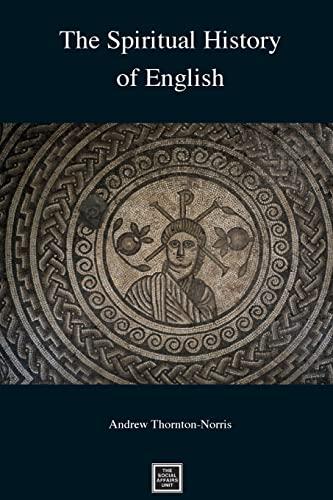9781500559366: The Spiritual History of English