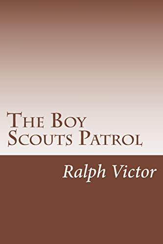 9781500559571: The Boy Scouts Patrol