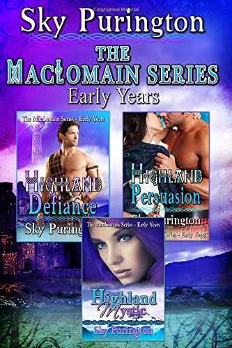 The MacLomain Series- Early Years (Books 1, 2 and 3): A Highlander Time Travel Romance Boxed Set: ...
