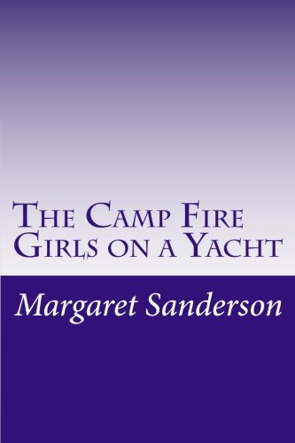 9781500560409: The Camp Fire Girls on a Yacht