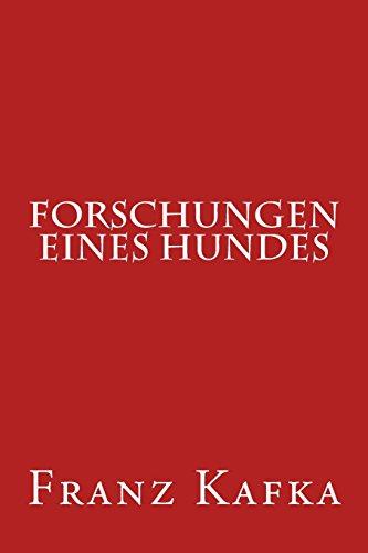 9781500560454: Forschungen eines Hundes (German Edition)