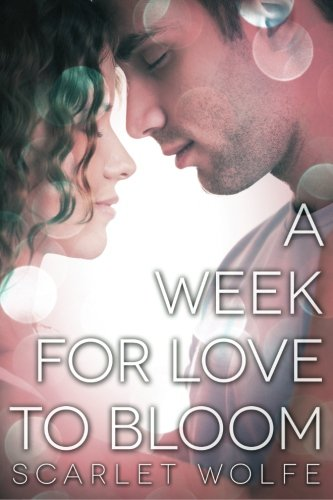9781500560737: A Week for Love to Bloom: 2nd Edition (Soul Mates 101) (Volume 1)