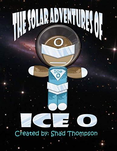 9781500561024: Solar Adventures of Ice O
