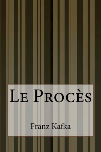 9781500562342: Le Procès (French Edition)