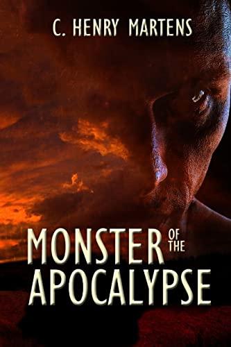 9781500562946: Monster of the Apocalypse