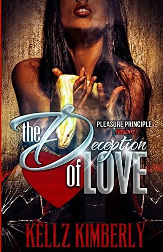 The Deception of Love: Kellz Kimberly