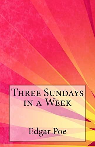 9781500565039: Three Sundays in a Week