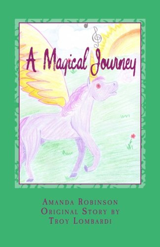 A Magical Journey: A Magical Journey (Paperback): Amanda Rose Robinson,