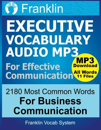 9781500567583: Franklin Executive Vocabulary for Effective Communication: 2180 Most Common Word: With MP3 Download of 11 CDs Recorded by American Voiceover Artists