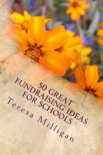 9781500568658: 50 Great Fundraising Ideas for Schools