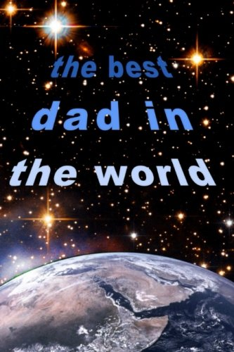 9781500569174: The Best Dad in the World: Gifts/Gift/Presents (Fathers Day/Birthday/Christmas) (Pocketbook/Small/Mini Notebook) (Statement Series)