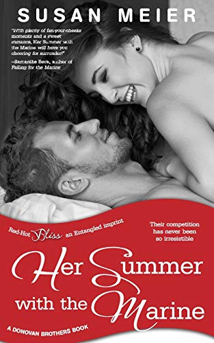 Her Summer with the Marine (a Donovan Brothers novel): Meier, Susan