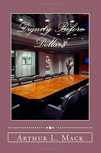 9781500572518: Dignity Before Dollars