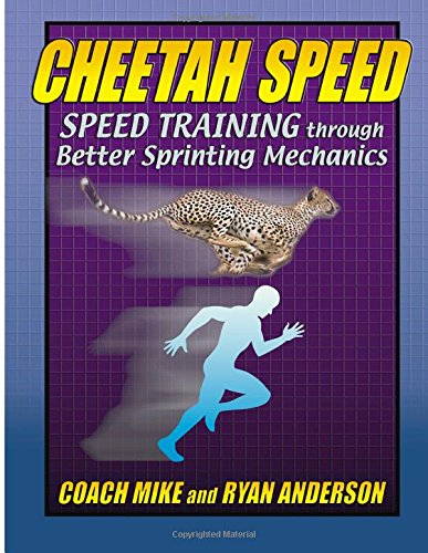 9781500573386: Cheetah Speed: Speed Training through Better Sprinting Mechanics