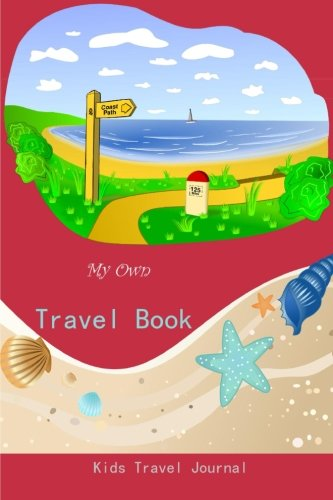 My Own Travel Book: Kids Travel Journal (Family Journal): Floral Journals
