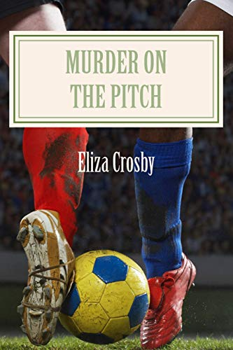 9781500576165: Murder on the Pitch