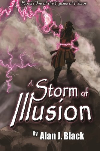 9781500576677: A Storm of Illusion (The Cycles of Chaos) (Volume 1)
