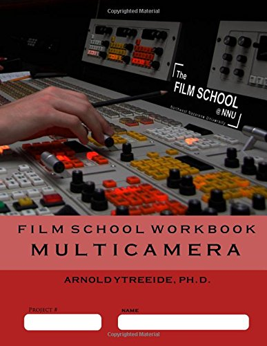 9781500577049: Film School Workbook - Multicamera