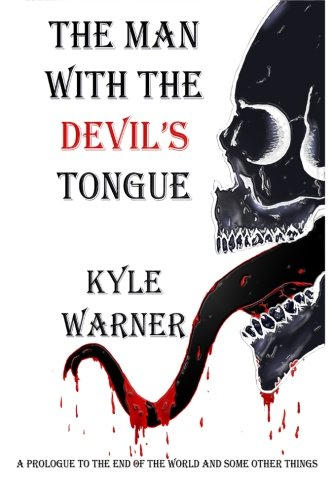 9781500577155: The Man with the Devil's Tongue (The End of the World and Some Other Things)