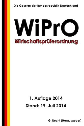 9781500578466: Wirtschaftsprüferordnung - WiPrO