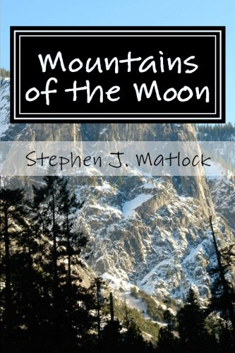 9781500580131: Mountains of the Moon: Thoughts about the Journey