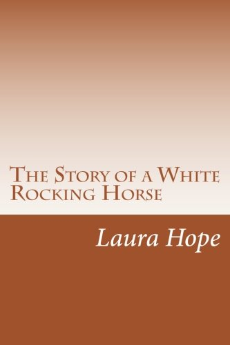 9781500580865: The Story of a White Rocking Horse