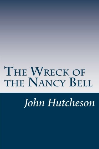 9781500581503: The Wreck of the Nancy Bell