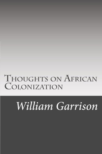 9781500581619: Thoughts on African Colonization