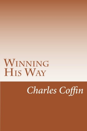 9781500582296: Winning His Way