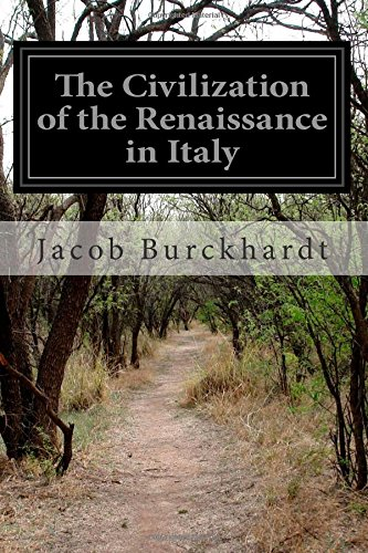 9781500583996: The Civilization of the Renaissance in Italy